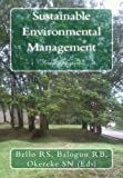 Sustainable Environmental Management, Balogun R B,, Bello RS Okereke S N, 1492853496