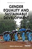 img - for Gender Equality and Sustainable Development (Pathways to Sustainability) book / textbook / text book