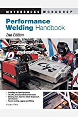 BY Finch, Richard ( Author ) [{ Performance Welding Handbook (Revised) (Motorbooks Workshop) By Finch, Richard ( Author ) Mar - 04- 2005 ( Paperback ) } ] Paperback