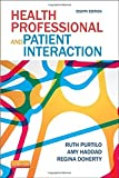 img - for Health Professional and Patient Interaction, 8e (Health Professional & Patient Interaction (Purtilo)) by Ruth B. Purtilo PhD FAPTA (2013-01-04) book / textbook / text book