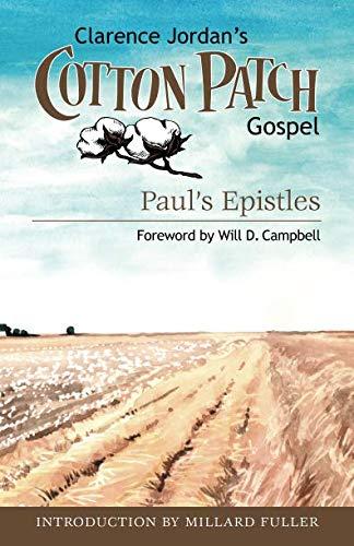 Cotton Peace Patch - Cotton Patch Gospel: Paul's Epistles (Volume 3)