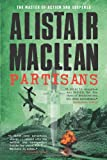 Partisans, Alistair MacLean, 1402792581