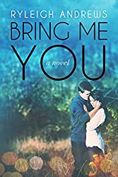Bring Me You (Stars On Fire Book 1)