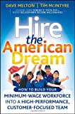 Hire the American Dream, Dave Melton and Tim McIntyre, 0470438282