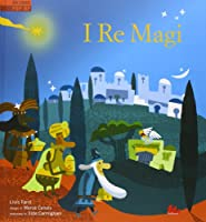 I re Magi. Libro pop-up. Ediz. illustrata