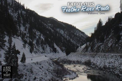 (Fabulous Feather River Route)