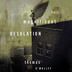 This Magnificent Desolation Audiobook