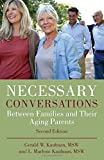img - for Necessary Conversations: Between Families and Their Aging Parents book / textbook / text book