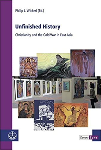 Book Unfinished History: Christianity and the Cold War in East Asia (Contactzone) by Philip L Wickeri (2016-03-01)