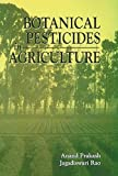 img - for Botanical Pesticides in Agriculture by Anand Prakash (1996-11-18) book / textbook / text book