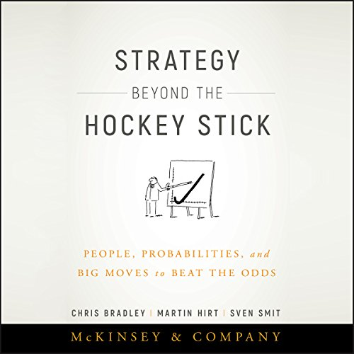 Price comparison product image Strategy Beyond the Hockey Stick: People, Probabilities, and Big Moves to Beat the Odds
