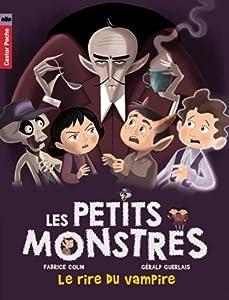 """Afficher """"Les petits monstres n° 2 Le rire du vampire"""""""