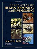 img - for Color Atlas of Human Poisoning and Envenoming book / textbook / text book