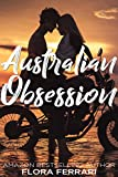 Australian Obsession (A Man Who Knows What He Wants Book 99)