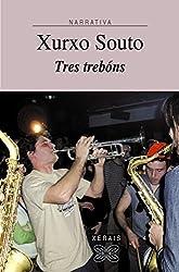 Tres Trebons / Three Thunder (Edicion Literaria) (Galician Edition)