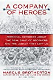 A Company of Heroes: Personal Memories about the Real Band of Brothers and the Legacy They Left Us, Books Central