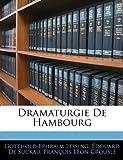 Dramaturgie de Hambourg, Gotthold Ephraim Lessing and Edouard De Suckau, 1141877619