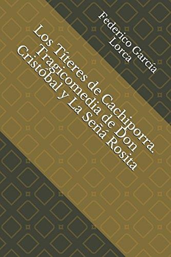 Los Titeres de Cachiporra. Tragicomedia de Don Cristobal y La Seña Rosita (Spanish Edition) [Federico Garcia Lorca] (Tapa Blanda)