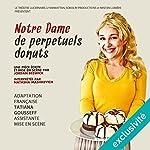 Notre Dame de pepétuels donuts | Jordan Beswick