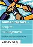 Human Factors in Project Management: Concepts, Tools, and Techniques for Inspiring Teamwork and Motivation