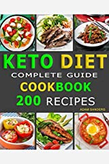 Ketogenic Diet  For Beginners: 14 Days For Weight Loss Challenge And Burn Fat Forever. Lose Up to 15 Pounds In 2 Weeks. Cookbook with 200 Low-Carb, Healthy and Easy to Make Keto Diet Recipes. Paperback