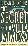 The Secret of the Villa Mimosa, Elizabeth A. Adler, 0440217482