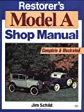 Restorer's Model A Shop Manual (Motorbooks Workshop)