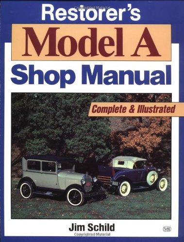 Restorer's Model A Shop Manual (Motorbooks Workshop)