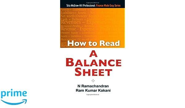 How to Read A Balance Sheet N Ramachandran Ram Kumar Kakani – Professional Balance Sheet