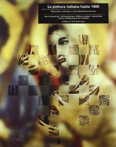 Descargar Libro La Pintura Italiana Hasta 1400: Materiales, Métodos Y Procedimientos Del Arte David Bomford