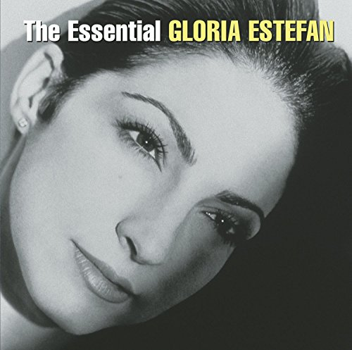 The Essential Gloria Estefan