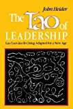 img - for By John Heider - The Tao of Leadership: Lao Tzu's Tao Te Ching Adapted for a New Age (3/20/86) book / textbook / text book