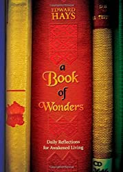 A Book of Wonders: Daily Reflections for Awakened Living