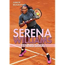fan products of Serena Williams: Tennis Star (Junior Biographies)