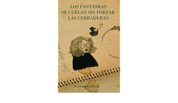 Los fantasmas se cuelan sin forzar las cerraduras (Spanish ...
