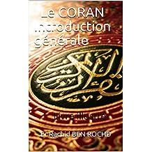 Le CORAN Introduction générale: Livre illustré (French Edition)