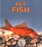 Pet Fish (First Step Nonfiction)