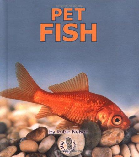 Pet Fish (First Step Nonfiction)