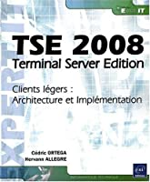 TSE 2008 – Terminal Server Edition Front Cover