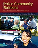 img - for Police Community Relations and the Administration of Justice (9th Edition) book / textbook / text book