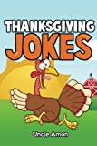 Funny and Hilarious Thanksgiving Jokes for Kids!                       Joke telling is very fun and can bring a smile to the face of others. Kids love jokes! Jokes can aid in story-telling, create laughs, and help w...