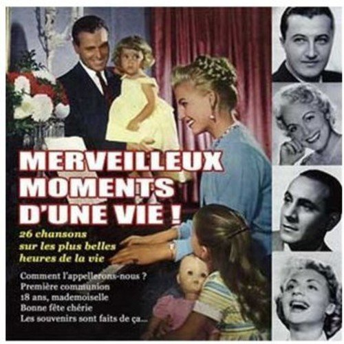 Merveilleux Moments D'une Time sale Free shipping New Vie