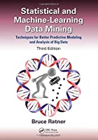 Statistical and Machine-Learning Data Mining, 3rd Edition Front Cover