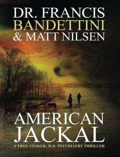 American Jackal: A Troy Stoker, M.D.