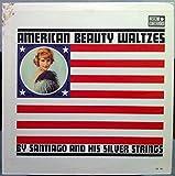 SANTIAGO AMERICAN BEAUTY WALTZES vinyl record