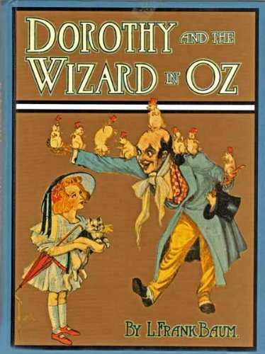 Dorothy and the Wizard of Oz (Illustrated)