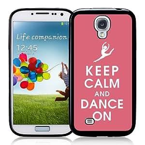 Galaxy S4 Case - S IV Case - Keep Calm Dance On Samsung Galaxy i9500 Case Snap On Case