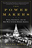 The Power Makers, Maury Klein, 159691677X