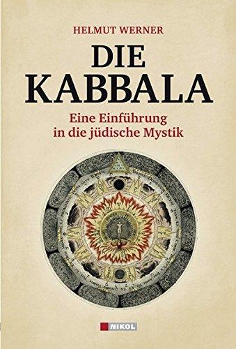 Die Kabbala: Eine Einführung in die jüdische Mystik