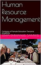 HUMAN RESOURCE MANAGEMENT: COMPANY OF FEMALE EDUCATION TANZANIA (CAMFED)
